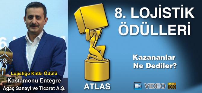 Lojistik Ödülleri 2017'yi Kazananlar Ne Dediler? - Kastamonu Entegre