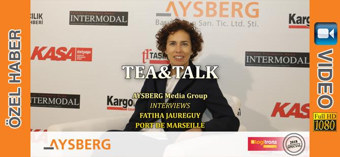Tea & Talk 2018; Port de Marseille Ticaret Direktörü Fatiha Jaureguy (video)