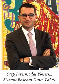 Sarp Intermodal Yönetim Kurulu Başkanı Onur Talay