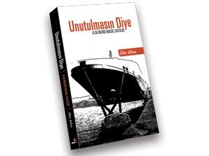Kitap: Unutulmasın Diye / U.N RO-RO Nasıl Satıldı