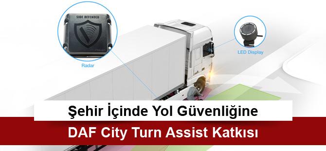 Şehir İçinde Yol Güvenliğine DAF City Turn Assist Katkısı