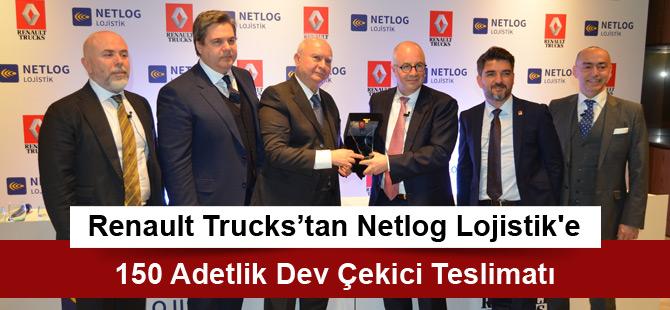 Renault Trucks'tan Netlog Lojistik'e 150 Adetlik Dev Çekici Teslimatı