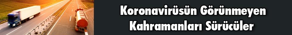 Koronavirüsün Görünmeyen Kahramanları Sürücüler