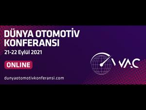 Dünya Otomotiv Konferansı 21-22 Eylül 2021'de Online Olarak Yapılacak!