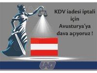 """UND, """"KDV İadesi İptali İçin Avusturya'ya Dava Açıyoruz!"""""""