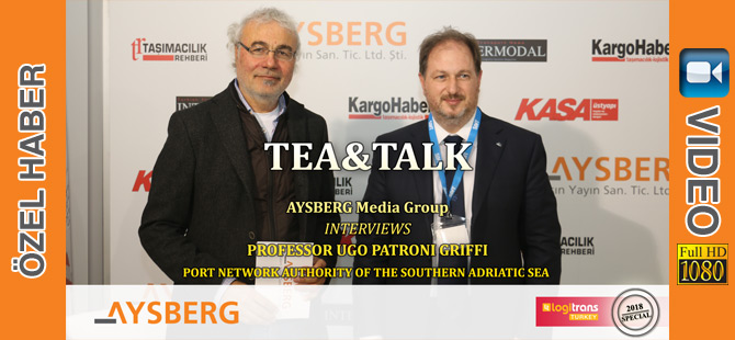 Tea & Talk 2018; Port network Authority of the Southern Adriatic Sea'den Profesör Ugo Patroni Griffi (video)