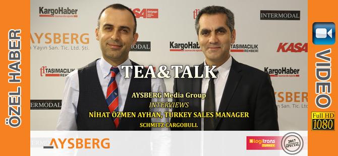 Tea&Talk 2017; Schmitz Cargobull Türkiye Satış Müdürü Nihat Özmen Ayhan (video)