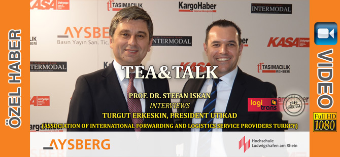 Tea & Talk logitrans 2016: Prof. Dr. Stefan Iskan interviews Turgut Erkeskin