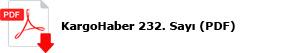 KargoHaber 232. Sayı (Dijital Dergi)