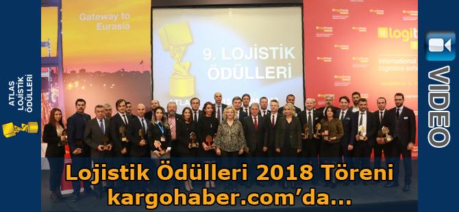 Lojistik Ödülleri 2018 Töreni (video)