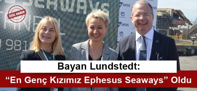 "Bayan Lundstedt: ""En Genç Kızımız Ephesus Seaways"" Oldu"