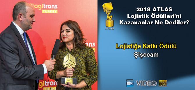 Lojistik Ödülleri 2018'i Kazananlar Ne Dediler? - Şişecam (video)
