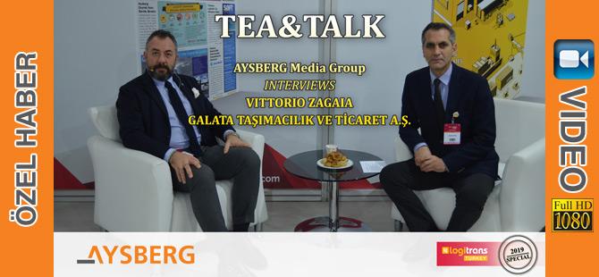 Tea & Talk 2019; Galata Taşımacılık ve Ticaret A.Ş. Kurucu Ortağı ve Ceo'su Vittorio Zagaia (video)