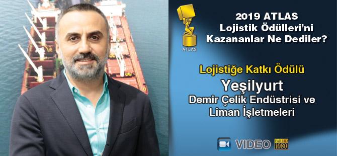 Lojistik Ödülleri 2019'u Kazananlar Ne Dediler? – Yeşilyurt Demir Çelik (Video)
